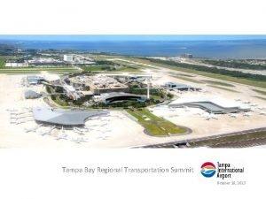 Tampa Bay Regional Transportation Summit October 10 2013