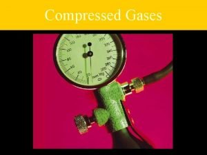 Compressed Gases Stories of Compressed Gases n Employee
