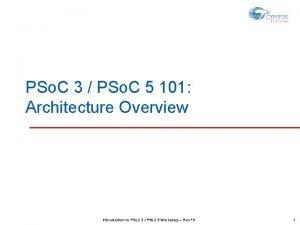 PSo C 3 PSo C 5 101 Architecture