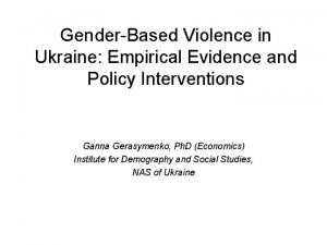 GenderBased Violence in Ukraine Empirical Evidence and Policy