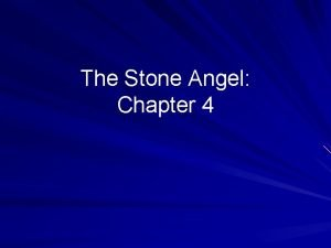 The Stone Angel Chapter 4 Plot 1 Summary