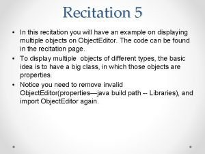 Recitation 5 In this recitation you will have