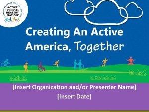 Insert Organization andor Presenter Name Insert Date Too