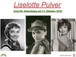 Liselotte Pulver Zum 90 Geburtstag am 11 Oktober