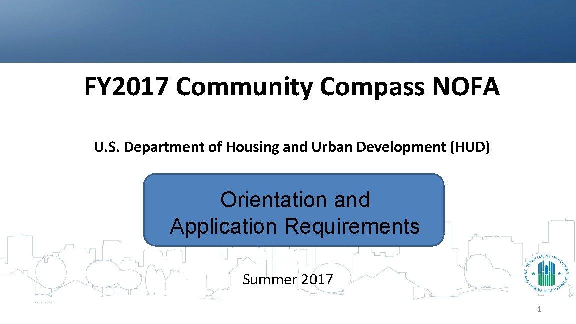FY 2017 Community Compass NOFA U S Department