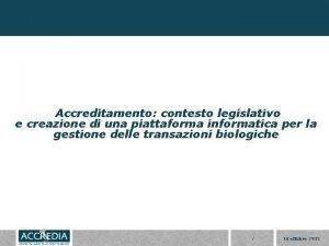 Accreditamento contesto legislativo e creazione di una piattaforma