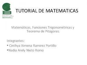 TUTORIAL DE MATEMATICAS Matemticas Funciones Trigonomtricas y Teorema