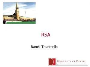 RSA Ramki Thurimella PublicKey Cryptography Symmetric cryptography same