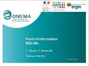 Point dinformation BDLISA C Nowak S Bonneville Sminaire