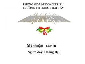 PHNG GDT NG TRIU TRNG TH HNG THI