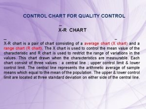 CONTROL CHART FOR QUALITY CONTROL XR CHART XR