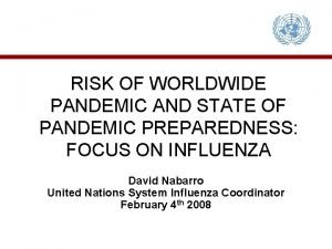 RISK OF WORLDWIDE PANDEMIC AND STATE OF PANDEMIC
