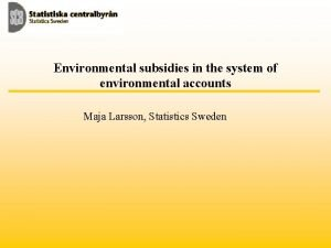 Environmental subsidies in the system of environmental accounts