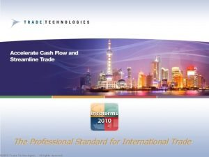 The Professional Standard for International Trade 1 Trade