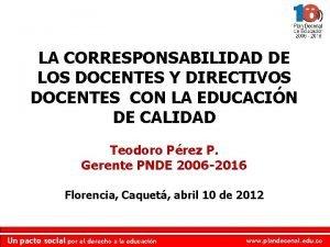 LA CORRESPONSABILIDAD DE LOS DOCENTES Y DIRECTIVOS DOCENTES