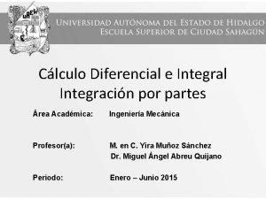 Clculo Diferencial e Integral Integracin por partes rea