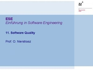 ESE Einfhrung in Software Engineering 11 Software Quality