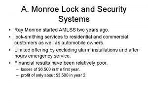 A Monroe Lock and Security Systems Ray Monroe