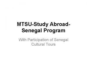MTSUStudy Abroad Senegal Program With Participation of Senegal
