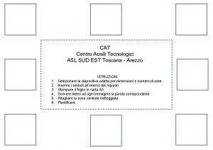 CAT Centro Ausili Tecnologici ASL SUD EST Toscana