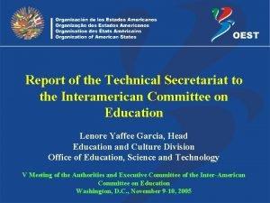 Report of the Technical Secretariat to the Interamerican