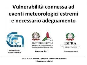 Vulnerabilit connessa ad eventi meteorologici estremi e necessario