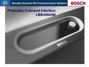 Security Systems BU Communication Systems Praesideo Cobranet Interface