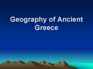Geography of Ancient Greece Map of Ancient Greece