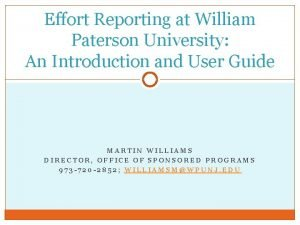 Effort Reporting at William Paterson University An Introduction