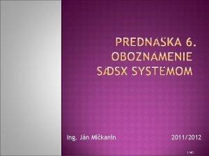 Ing Jn Mikanin 20112012 140 Zklady prce so