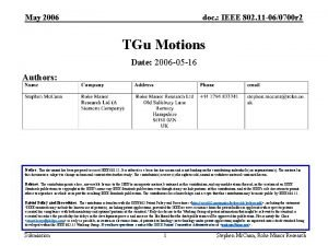 May 2006 doc IEEE 802 11 060700 r