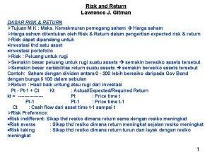 Risk and Return Lawrence J Gitman DASAR RISK