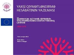 YAXI QIYMTLNDIRM HESABATININ YAZILMASI AZRBAYCAN AL THSL SSTEMNN
