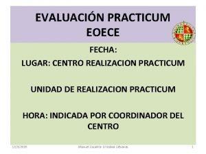 EVALUACIN PRACTICUM EOECE FECHA LUGAR CENTRO REALIZACION PRACTICUM