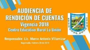 AUDIENCIA DE RENDICIN DE CUENTAS Vigencia 2018 Centro
