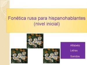 Fontica rusa para hispanohablantes nivel inicial Alfabeto Letras