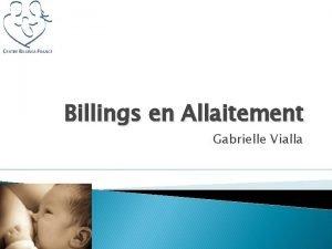 Billings en Allaitement Gabrielle Vialla Gnralits sur lallaitement