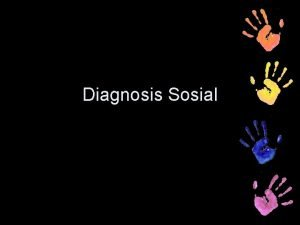 Diagnosis Sosial Phase 5 Administrative and Policy diagnosis