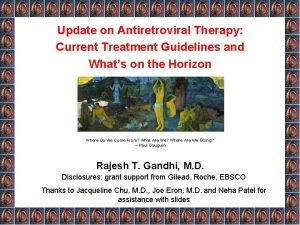 Update on Antiretroviral Therapy Current Treatment Guidelines and