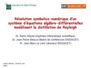 Rsolution symboliconumrique dun systme dquations algbrodiffrentielles modlisant la