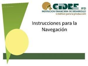Instrucciones para la Navegacin 1 Requisitos 2 Abrir