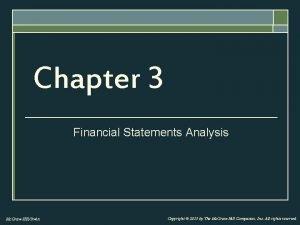 Chapter 3 Financial Statements Analysis Mc GrawHillIrwin Copyright