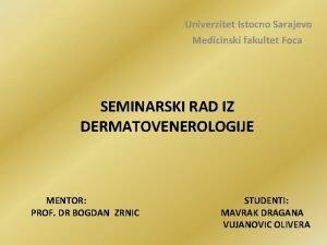 Univerzitet Istocno Sarajevo Medicinski fakultet Foca SEMINARSKI RAD