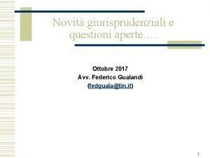 Novit giurisprudenziali e questioni aperte Ottobre 2017 Avv