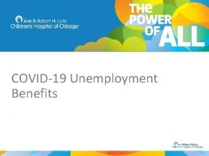 COVID19 Unemployment Benefits 1 COVID19 and Unemployment Benefits