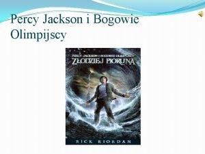 Percy Jackson i Bogowie Olimpijscy Gwni bohaterowie to