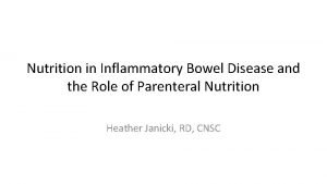 Nutrition in Inflammatory Bowel Disease and the Role