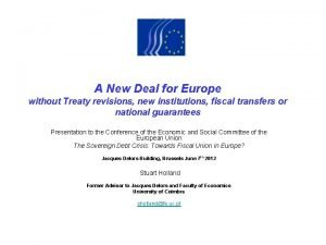 A New Deal for Europe without Treaty revisions