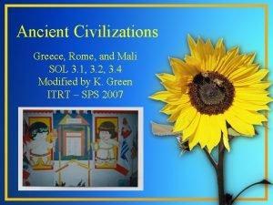 Ancient Civilizations Greece Rome and Mali SOL 3
