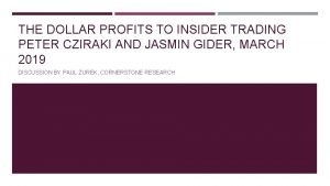 THE DOLLAR PROFITS TO INSIDER TRADING PETER CZIRAKI